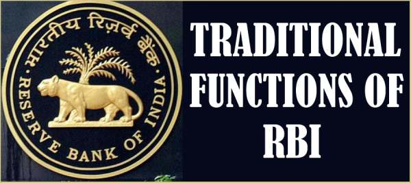 Functions of RBI- Traditional Functions